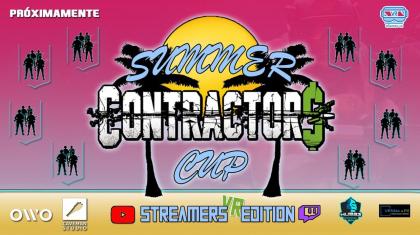 SummerCup Contractors Streamers edition