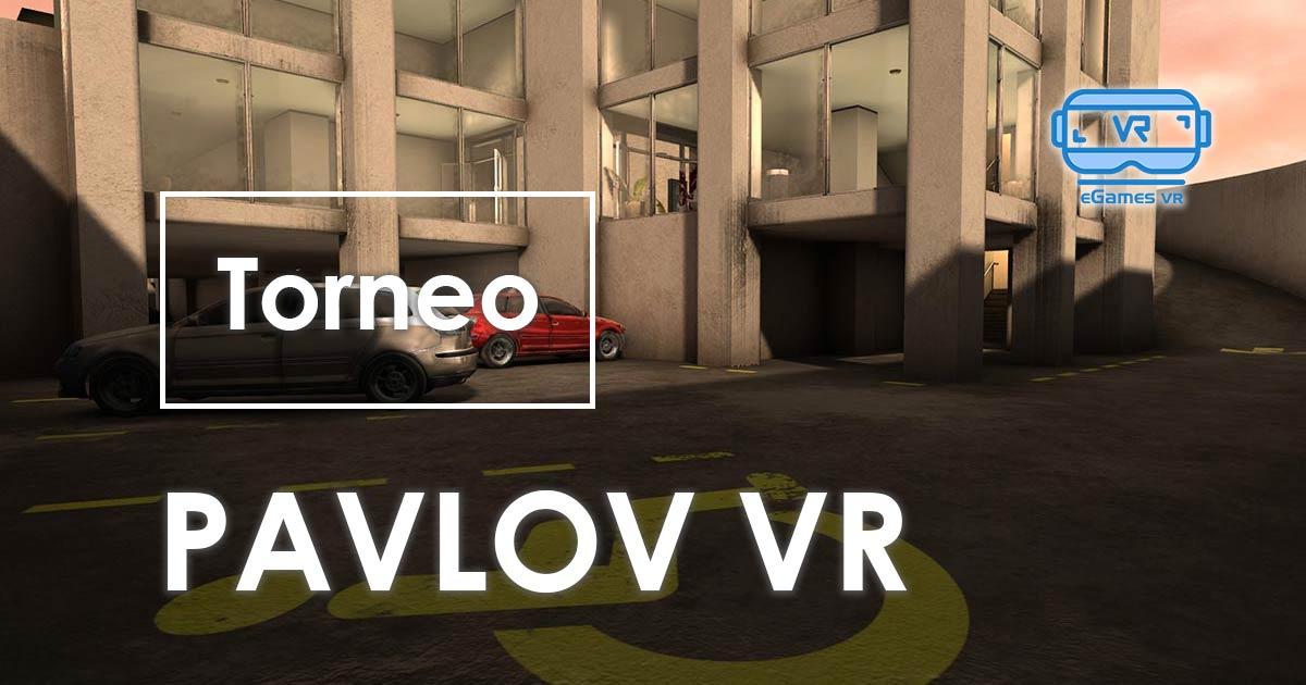 Torneo Pavlov VR eGames VR
