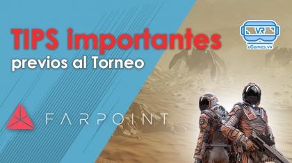 Tips importantes del Torneo Farpoint Insert Coin eGames VR 1